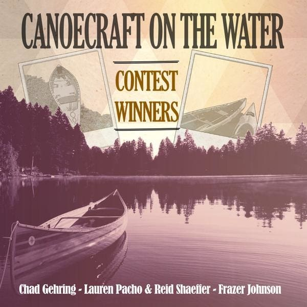 Canoecraft On The Water Contest Winners