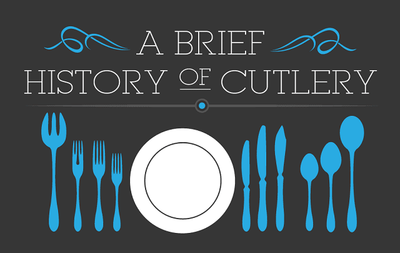 A brief history of cutlery