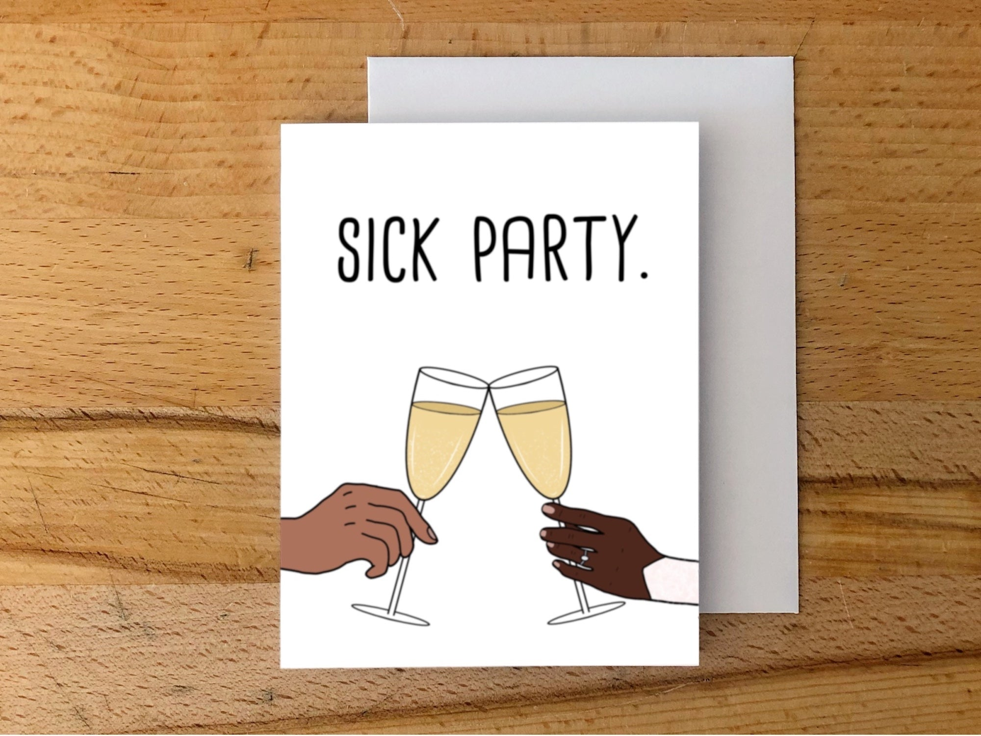 Sick Party Card