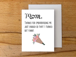 Mom Embarrassing Card