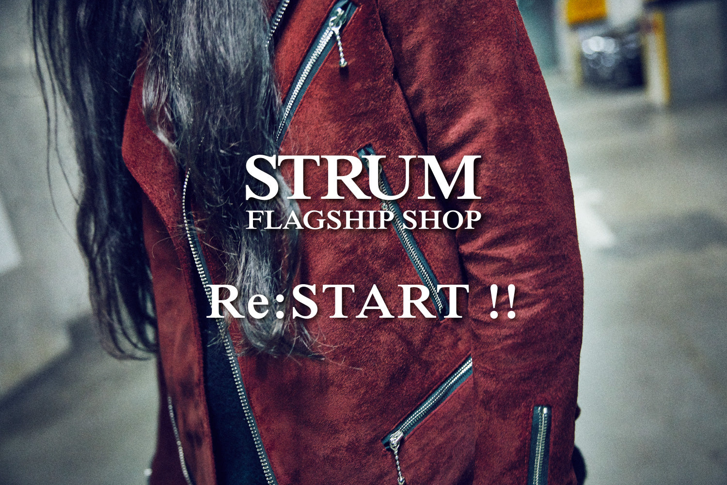 STRUM FLAGSHIP SHOP  Re:START !!