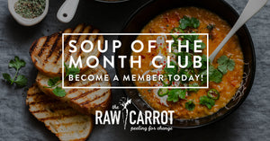 NEW!!! Soup-of-the-Month Club (Pick Up Only)