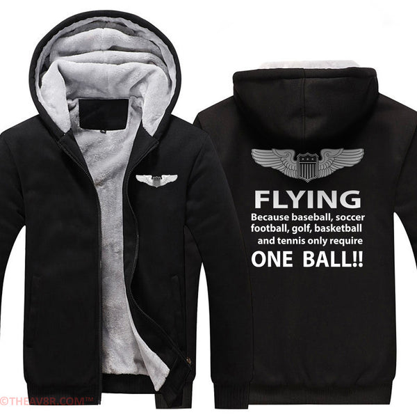 FLYING BECAUSE OTHER THINGS REQUIRE ONE BALL DESIGNED ZIPPER HOODIE