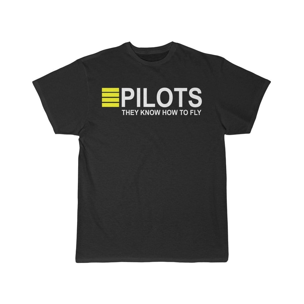Airplane T-Shirt Black / L PILOTS THEY KNOW HOW TO FLY PRINTED T-shirts