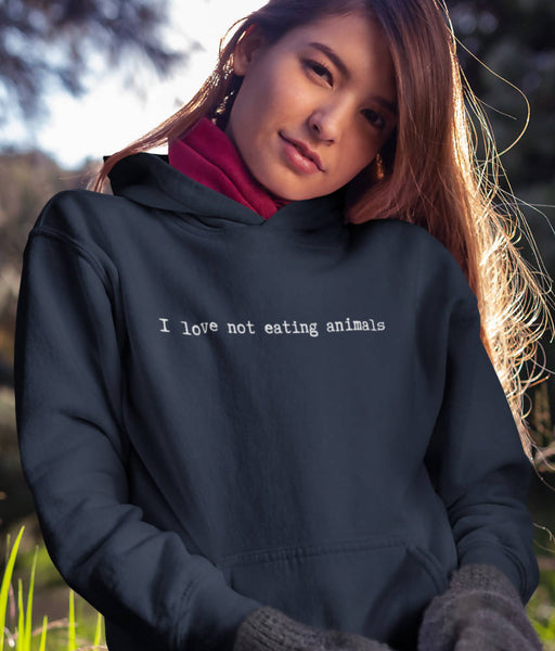 I Love Not Eating Animals - Organic & Recycled Classic Hoodie | LoveSoul - Just Think Eco