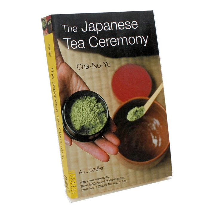 The Japanese Tea Ceremony, by A.L. Sadler tea book