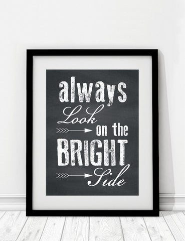Always look on the bright side print