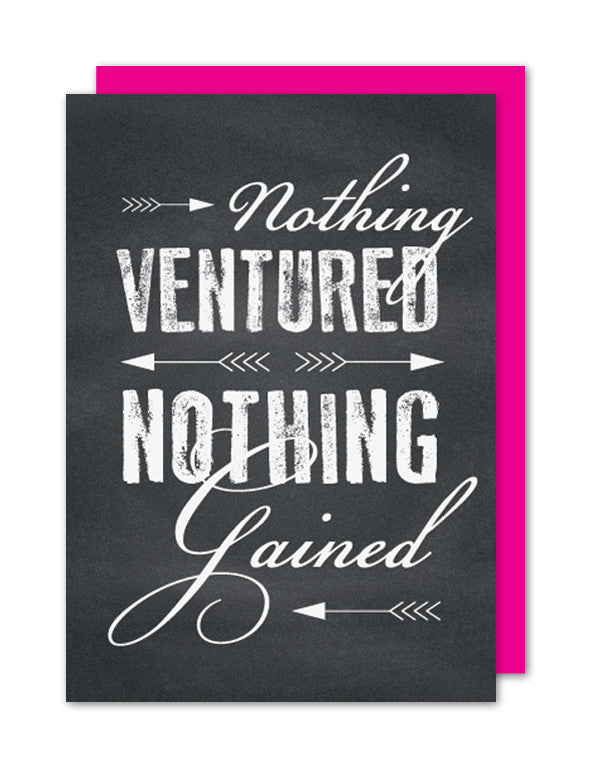 Nothing Ventured...