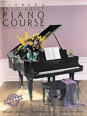 Alfred's Basic Adult Piano Course Level 1