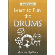 Learn To Play The Drums Book 4 Andrew Agutters