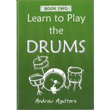 Learn To Play The Drums Book 2 Andrew Agutters