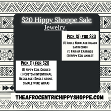 Load image into Gallery viewer, $20 Hippy SALE