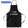 I Am a Mess Apron (Black)