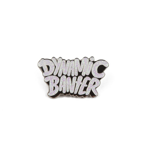 The Dynamic Banter Pin III