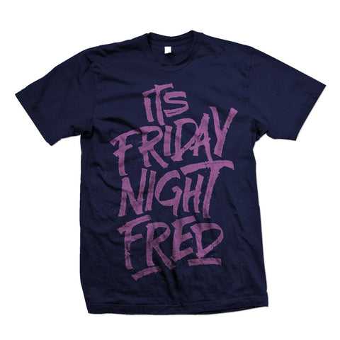 Friday Night Fred Shirt