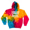 I Survived Today...Tie-Dye Hooded Sweatshirt