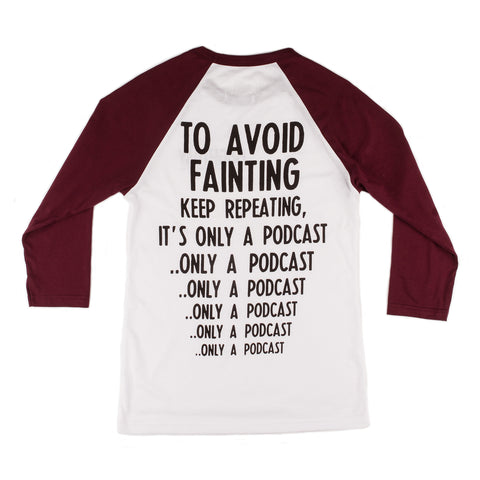 Only a Podcast Baseball Shirt