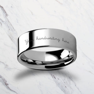 Open image in slideshow, Ring - Custom Personalized Engraved Handwritten Tungsten Ring Flat And Polished - 4mm To 12mm Available - Lifetime Size Exchanges