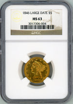 1846 Large Date $5 NGC MS 63