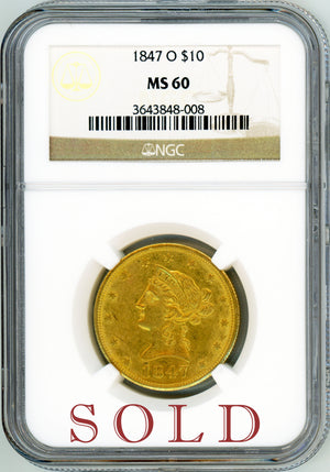 Load image into Gallery viewer, 1847 O $10 NGC MS 60