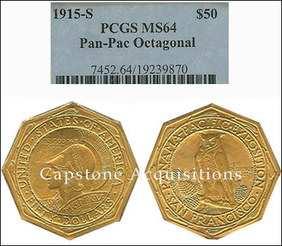 1915 S $50 PCGS MS 64 Pan-Pac