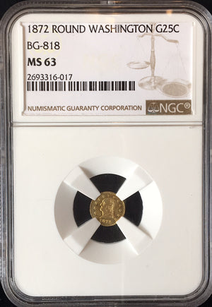 1872 Round Washington 25c BG-818 NGC MS63
