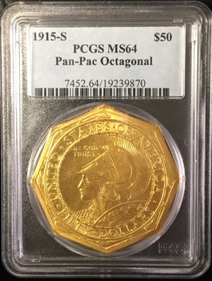 Load image into Gallery viewer, 1915-S $50 Pan-Pac Octagonal PCGS MS64 US Commemorative