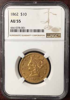 1862 $10 Liberty NGC AU55 Civil War Gold Eagle