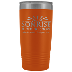 Son Rise Morning Show - 20 oz Tumbler