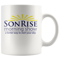 Son Rise Morning Show - Coffee Mug