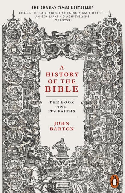 A History of the Bible : The Book and Its Faiths