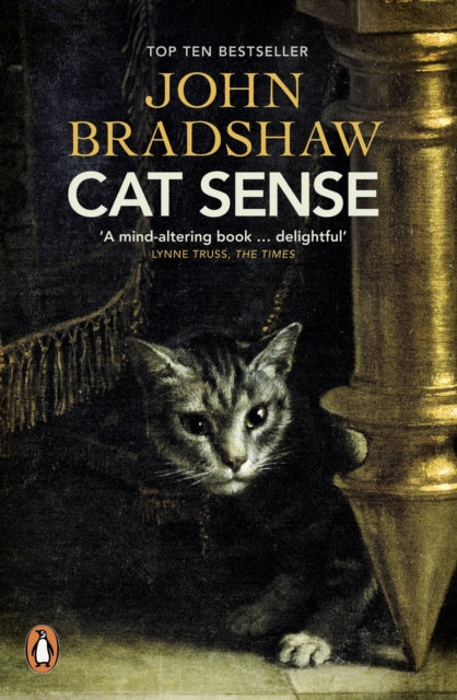 Cat Sense : The Feline Enigma Revealed