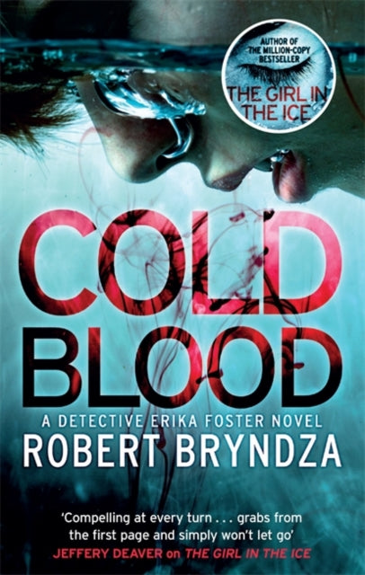 Cold Blood : A gripping serial killer thriller that will take your breath away