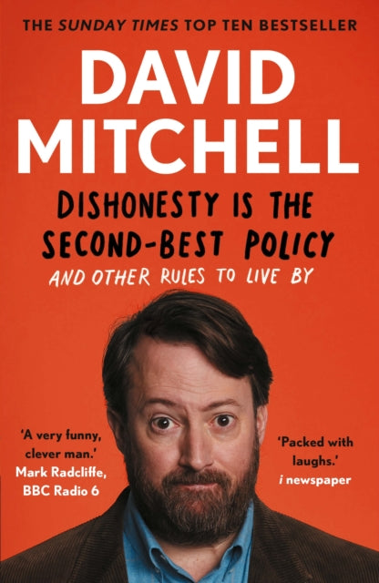 Dishonesty is the Second-Best Policy: And Other Rules to Live By