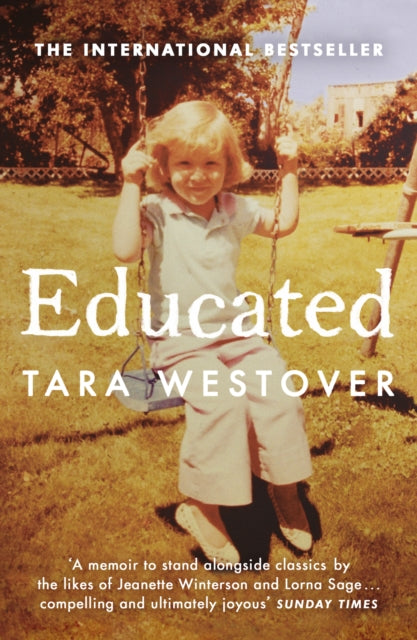 Educated : The international bestselling memoir