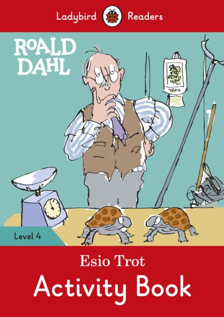 Roald Dahl: Esio Trot Activity Book - Ladybird Readers Level 4