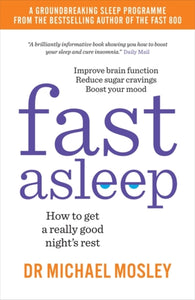 Fast Asleep : How to get a really good night's rest