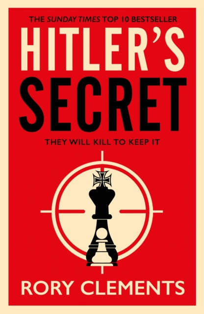 Hitler's Secret: The Sunday Times bestselling spy thriller of 2020