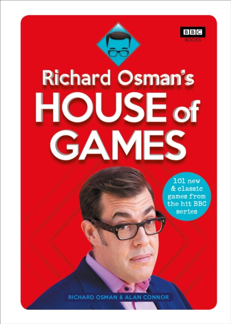 Richard Osman's House of Games : 101 new & classic games from the hit BBC series