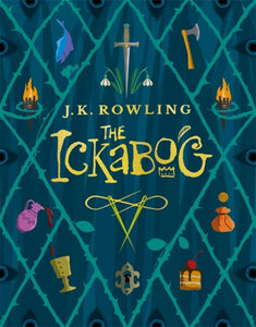 The Ickabog : A warm and witty fairy-tale adventure to entertain the whole family this Christmas