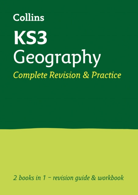 KS3 Geography All-in-One Complete Revision and Practice : Ideal Catch-Up for Years 7, 8 and 9