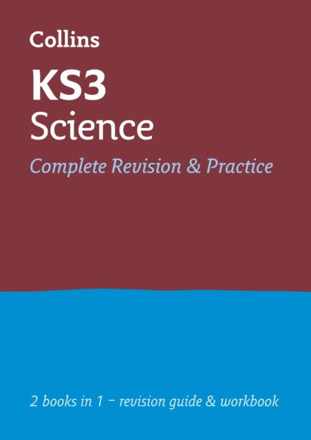 KS3 Science All-in-One Complete Revision and Practice : Ideal Catch-Up for Years 7, 8 and 9