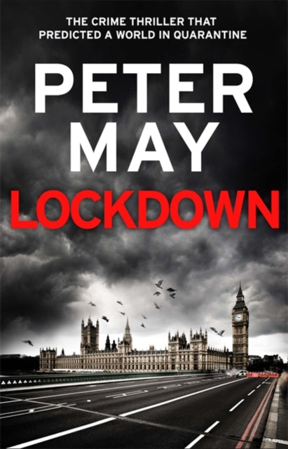 Lockdown : the crime thriller that predicted a world in quarantine