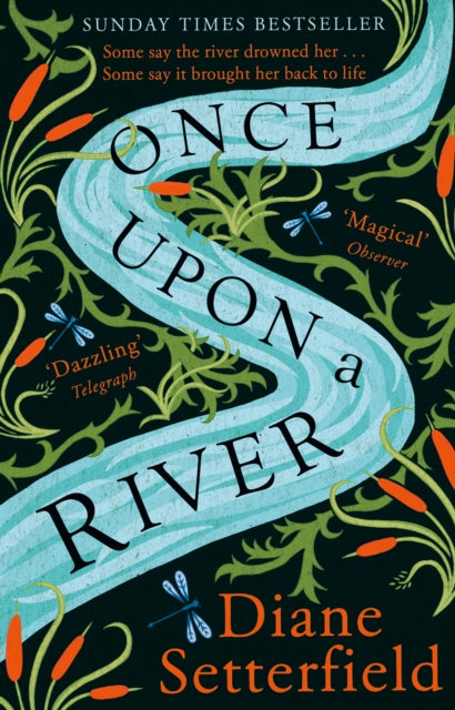 Once Upon a River : The Sunday Times bestseller