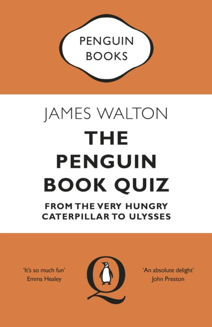The Penguin Book Quiz : From The Very Hungry Caterpillar to Ulysses - The Perfect Gift!