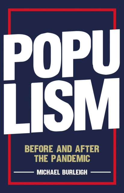 Populism : Before and After the Pandemic