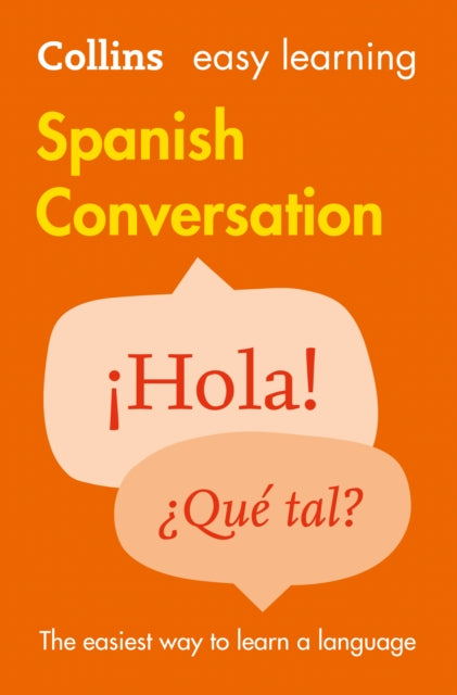 Easy Learning Spanish Conversation : Trusted Support for Learning