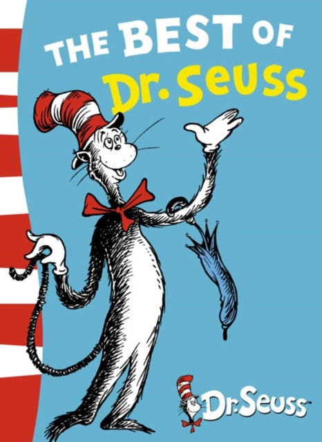 The Best of Dr. Seuss : The Cat in the Hat, the Cat in the Hat Comes Back, Dr. Seuss's ABC