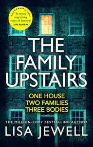 The Family Upstairs : The #1 bestseller and gripping Richard & Judy Book Club pick