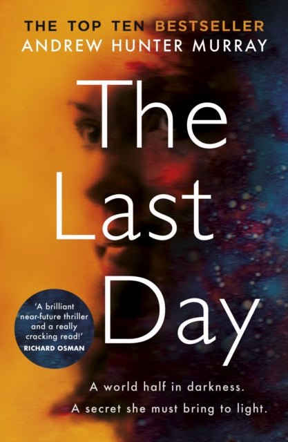 The Last Day : The Sunday Times bestseller